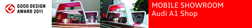 MOBILE SHOWROOM Audi A1 Shop good design 2011